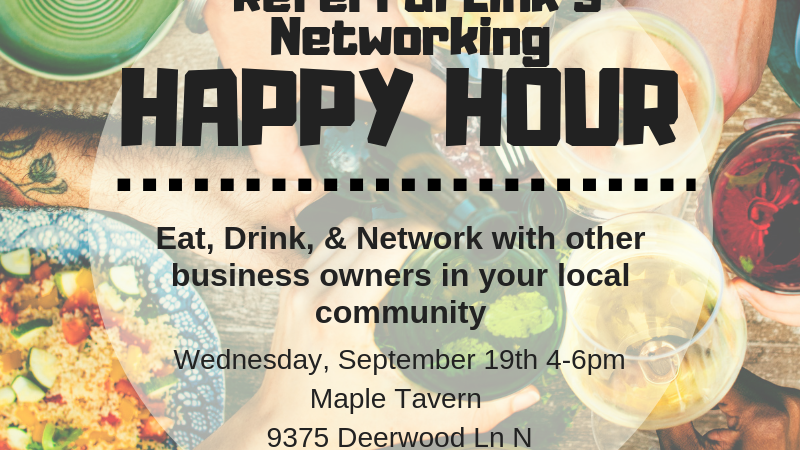 Referral Link Networking Happy Hour Sept 19 2018